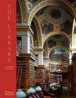 The Library A World History