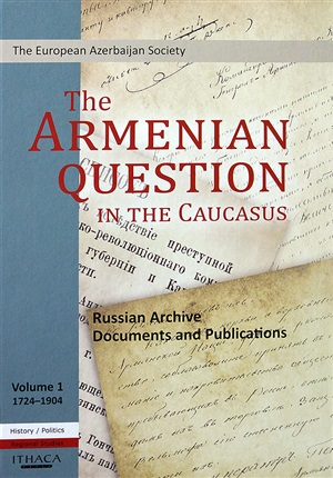 The Armenian Question In The Caucasus (3 Vol Set)